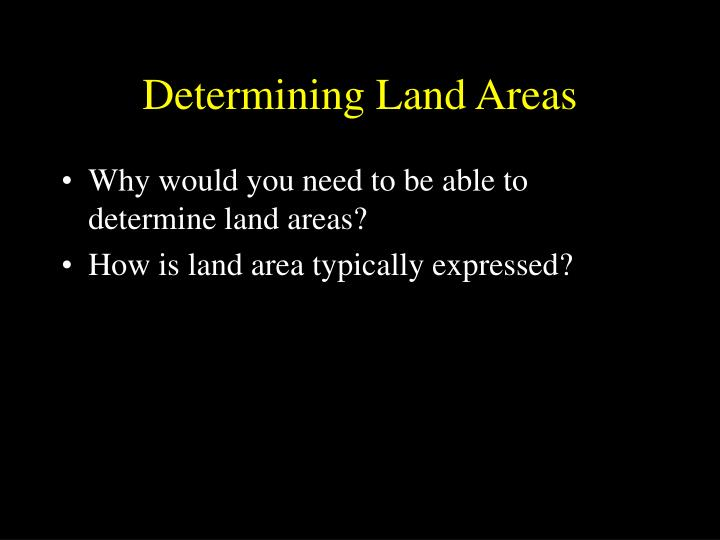 Determining Land Areas