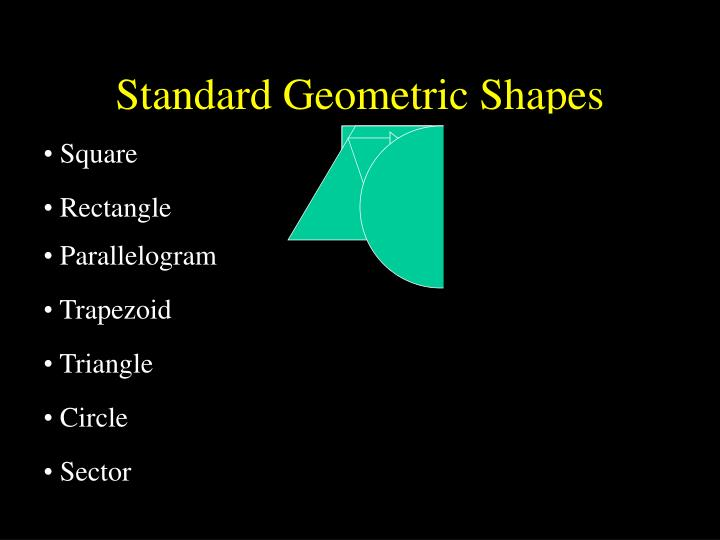 Standard Geometric Shapes