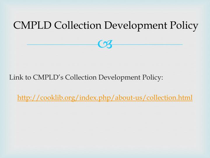 CMPLD Collection Development Policy