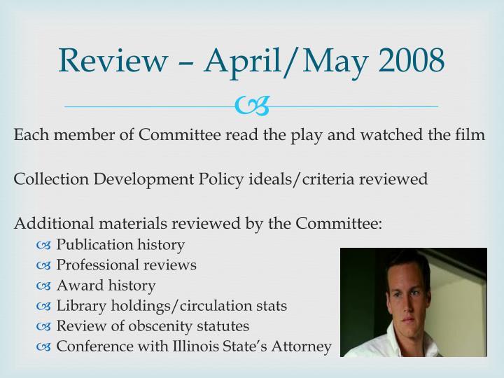 Review – April/May 2008