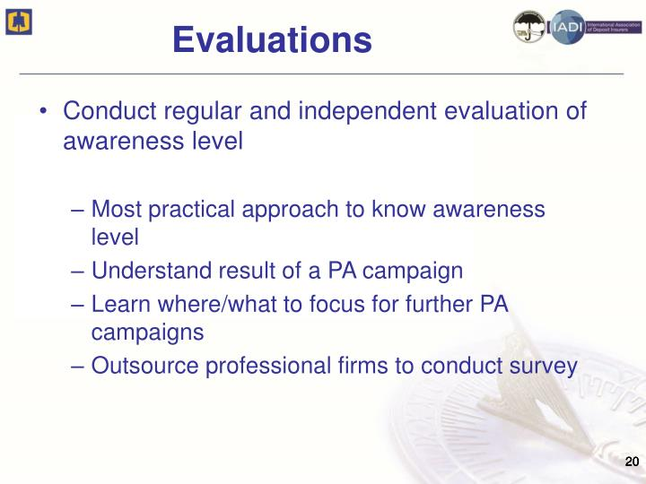 Conduct regular and independent evaluation of awareness level