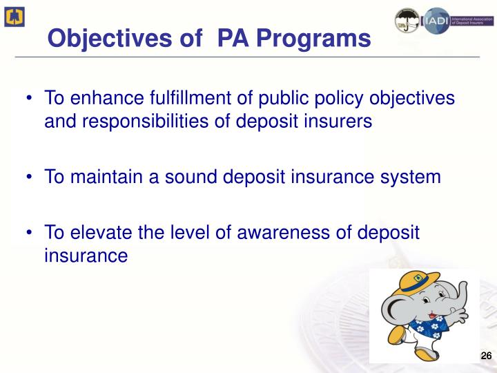 Objectives of  PA Programs