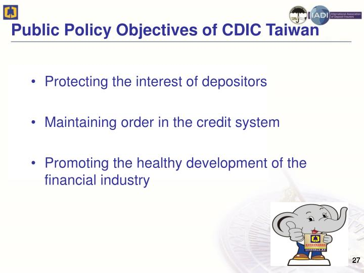 Public Policy Objectives of CDIC Taiwan