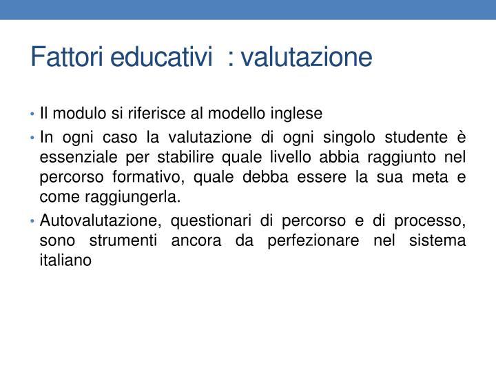 Fattori educativi  : valutazione