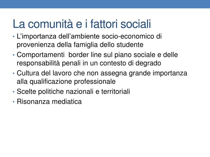 La comunità e i fattori sociali
