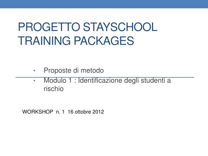 progetto stayschool training packages