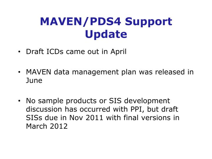 MAVEN/PDS4 Support Update