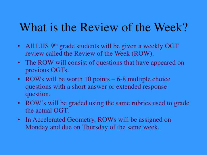 What is the Review of the Week?