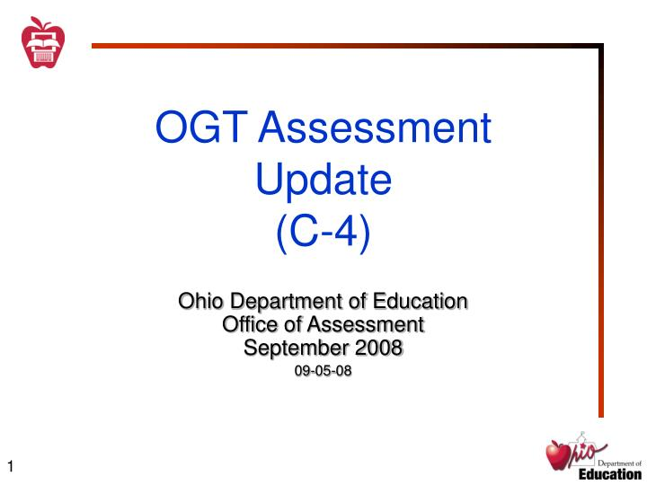 Ogt assessment update c 4
