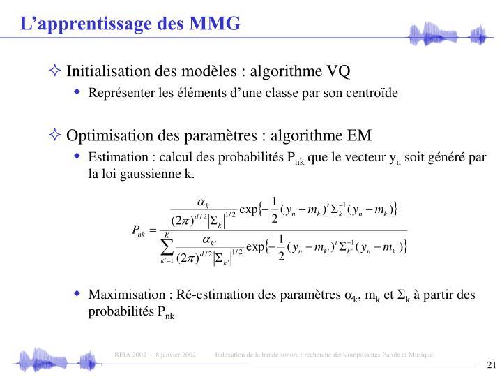 L'apprentissage des MMG
