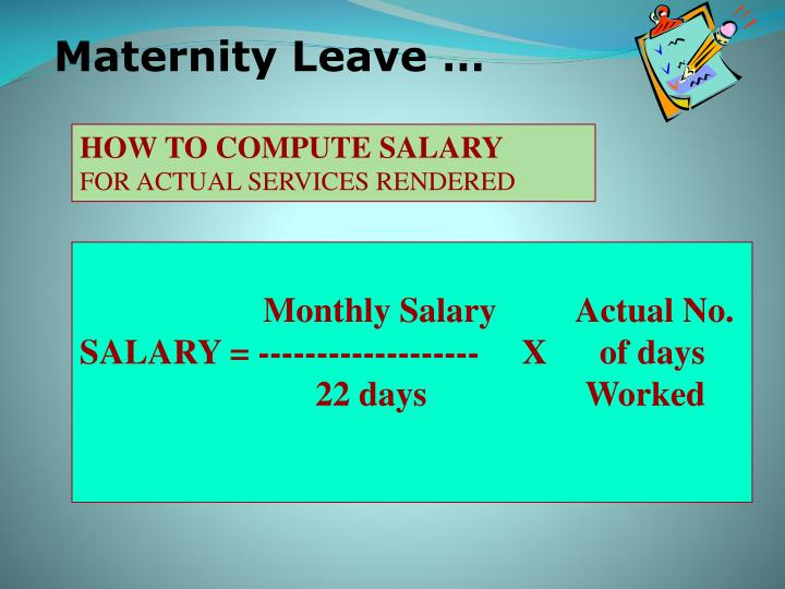 Maternity Leave …