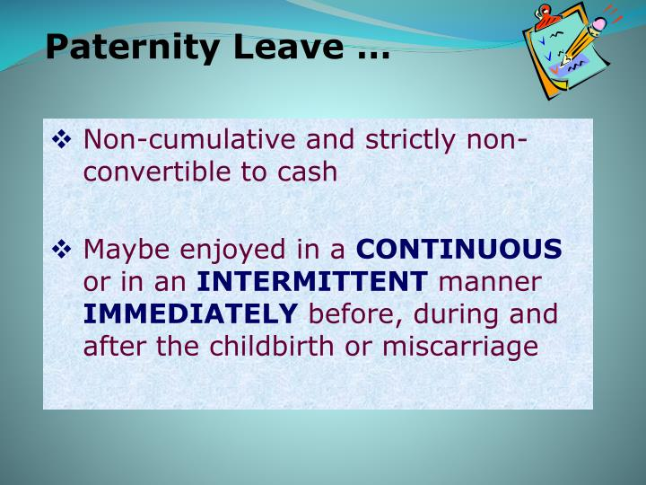 Paternity Leave …