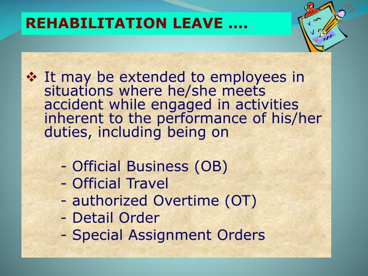 REHABILITATION LEAVE ….