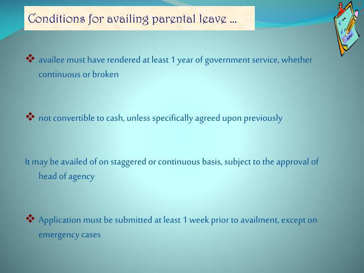 Conditions for availing parental leave …