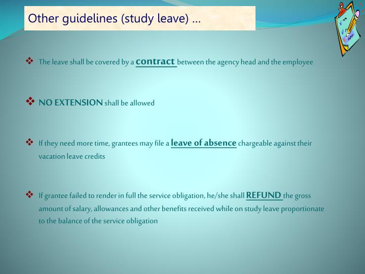 Other guidelines (study leave) …