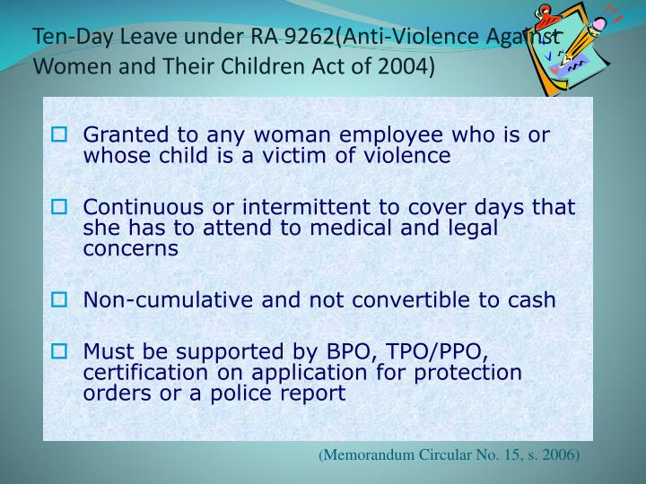 Ten-Day Leave under RA 9262(Anti-Violence Against Women and Their Children Act of 2004)