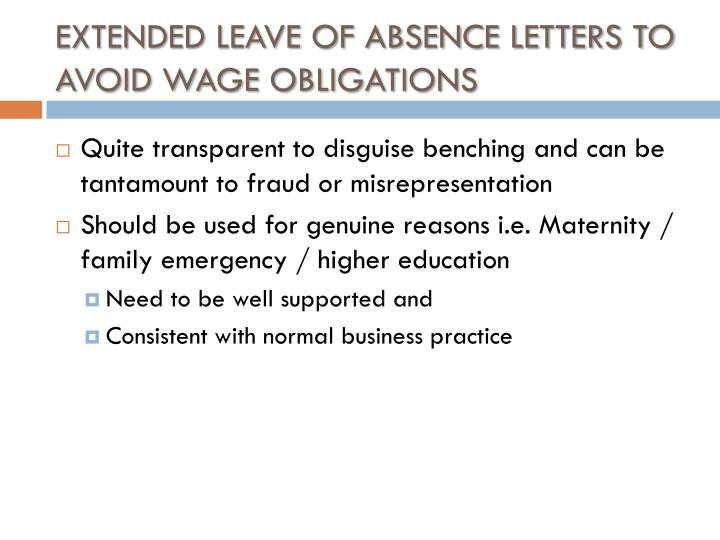 EXTENDED LEAVE OF ABSENCE LETTERS TO AVOID WAGE OBLIGATIONS