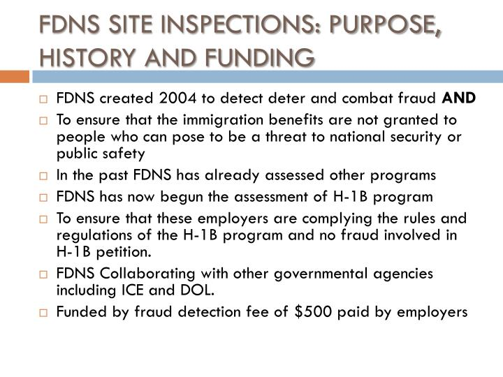FDNS SITE INSPECTIONS: PURPOSE, HISTORY AND FUNDING