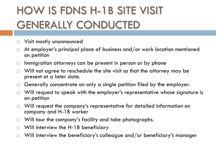 HOW IS FDNS H-1B SITE VISIT GENERALLY CONDUCTED