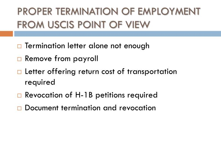 PROPER TERMINATION OF EMPLOYMENT FROM USCIS POINT OF VIEW
