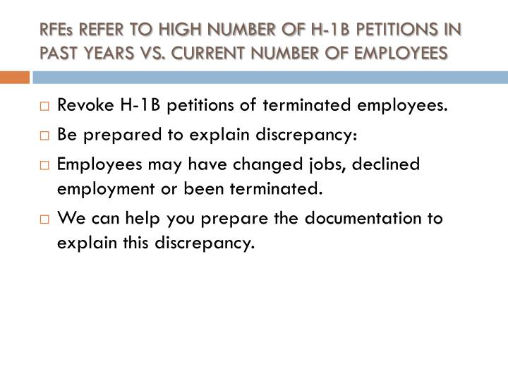 RFEs REFER TO HIGH NUMBER OF H-1B PETITIONS IN PAST YEARS VS. CURRENT NUMBER OF EMPLOYEES