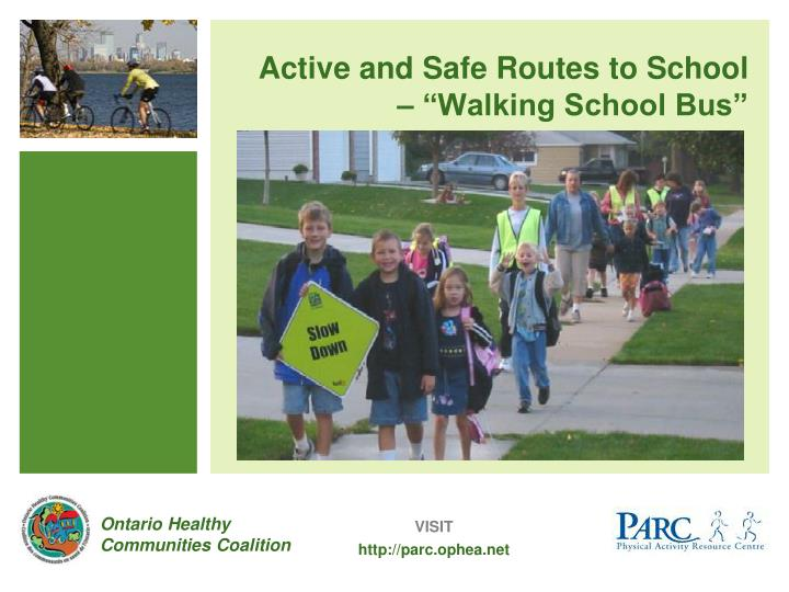 "Active and Safe Routes to School – ""Walking School Bus"""
