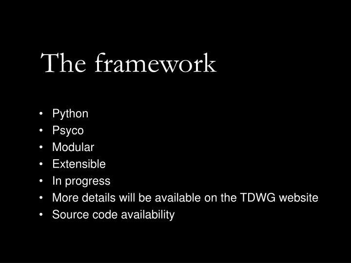 The framework