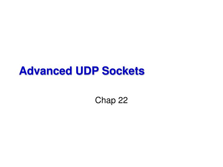 Advanced udp sockets