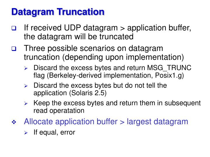 Datagram Truncation