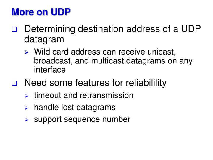 More on UDP