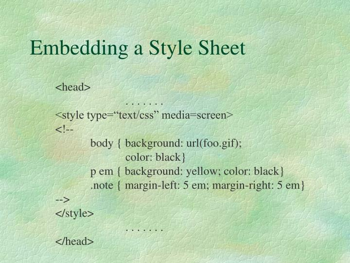 Embedding a Style Sheet
