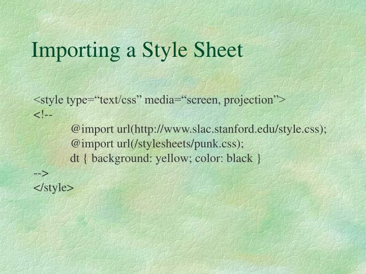 Importing a Style Sheet