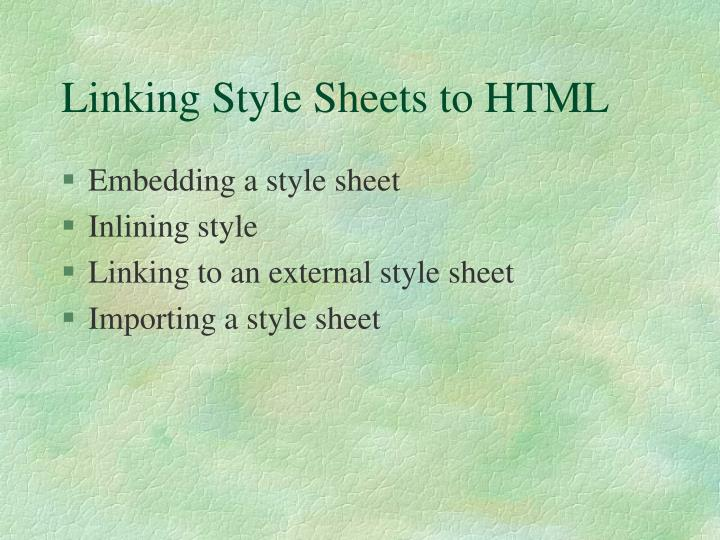 Linking Style Sheets to HTML