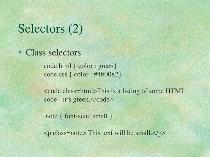 Selectors (2)