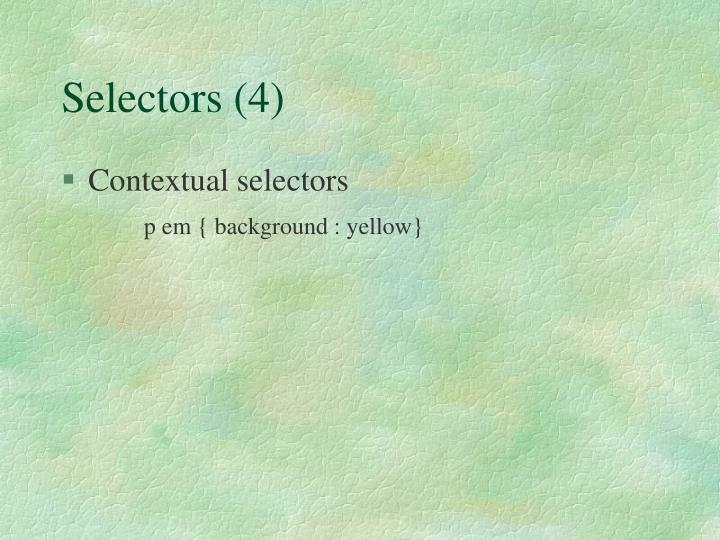 Selectors (4)
