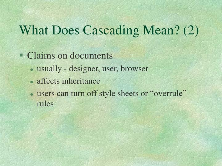 What Does Cascading Mean? (2)