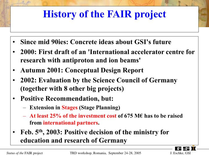 Since mid 90ies: Concrete ideas about GSI's future