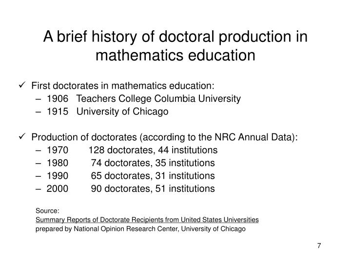 A brief history of doctoral production in mathematics education