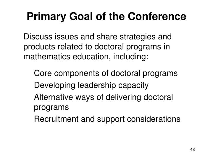 Primary Goal of the Conference