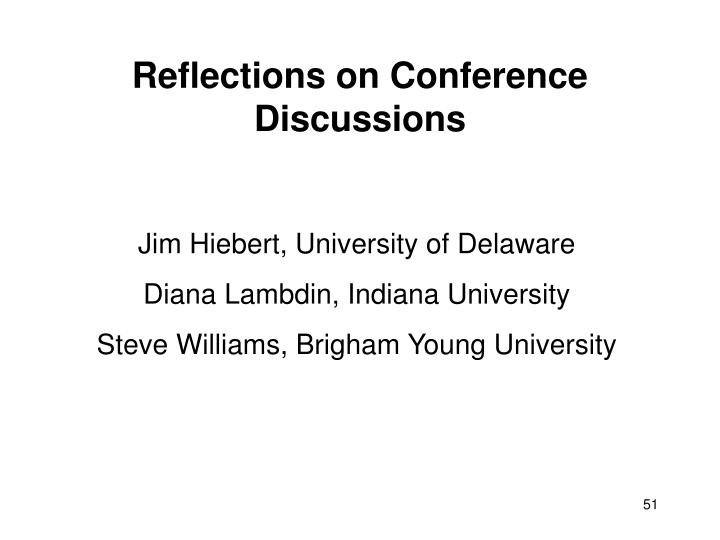 Reflections on Conference Discussions