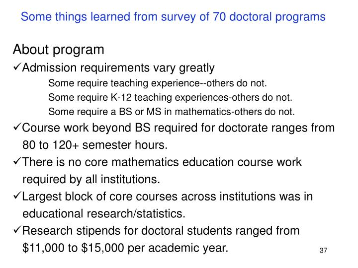 Some things learned from survey of 70 doctoral programs