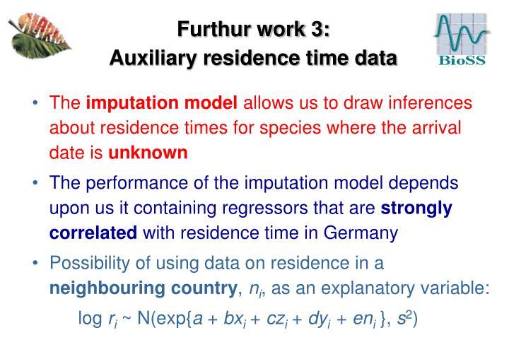Furthur work 3: