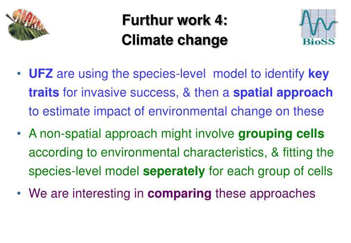Furthur work 4: