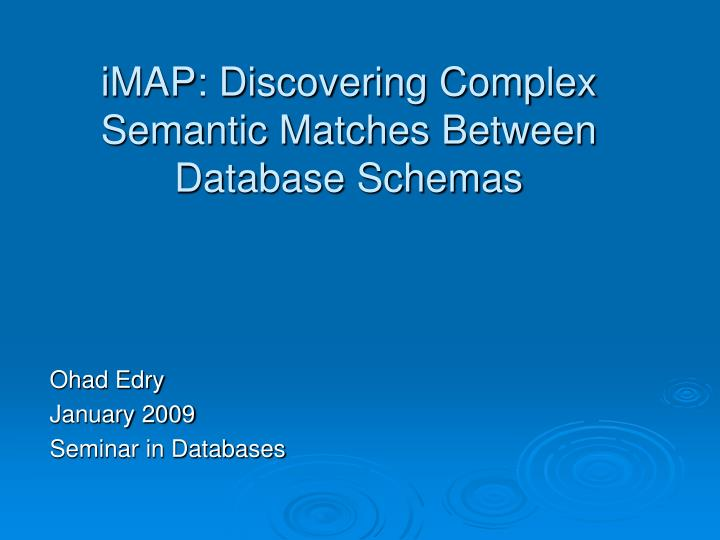 iMAP: Discovering Complex Semantic Matches Between Database Schemas