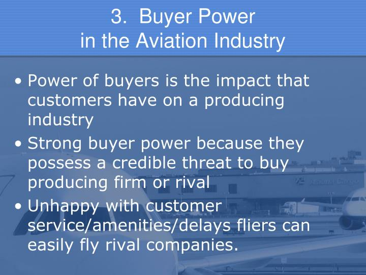 3.  Buyer Power