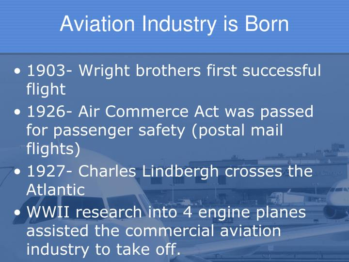 Aviation Industry is Born