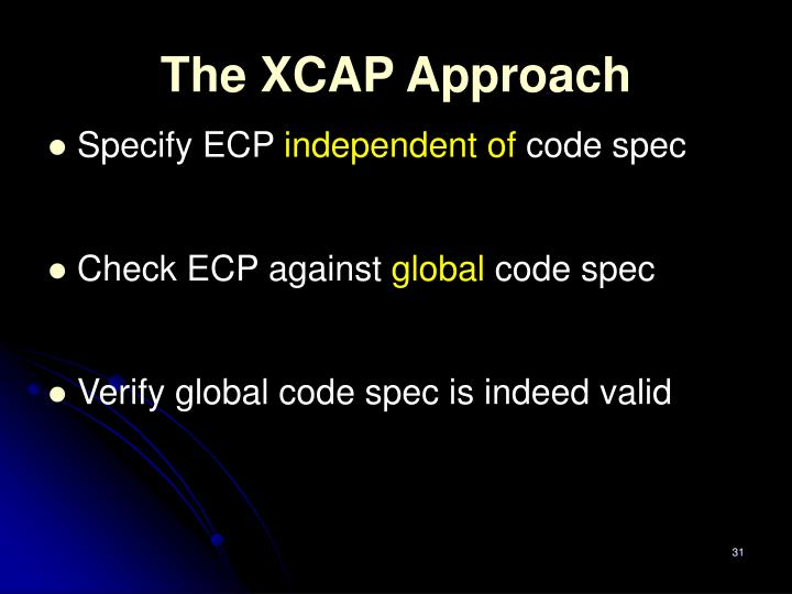 The XCAP Approach