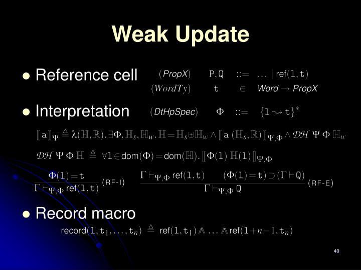 Weak Update