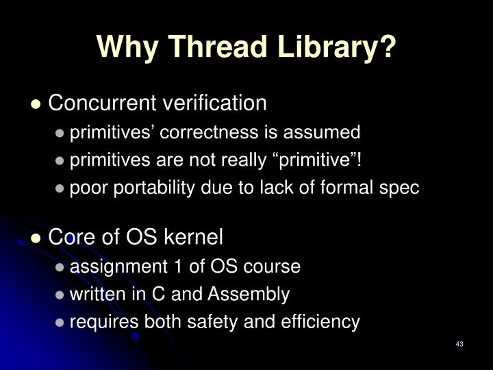 Why Thread Library?