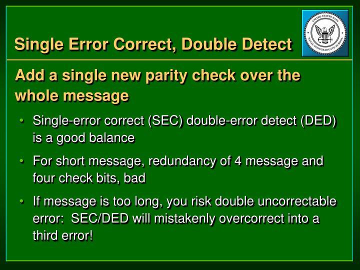 Single Error Correct, Double Detect